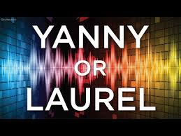 Laurel or Yannie